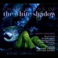 Chameleons of the White Shadow