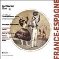 France-Espagne - Chabrier, Massenet, Ravel, Debussy