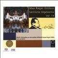 Max Reger Edition - Complete Organ Works Vol.14