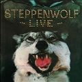 Steppenwolf Live (Anniversary Edition)<限定盤>