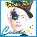 Richie Rich Presents Celebutante
