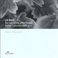 Bach: Six Concertos after Vivaldi; Italian Concerto BWV971