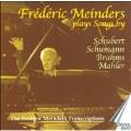 Frederic Meinders plays Songs -Schubert, Schumann, Brahms, Mahler