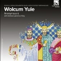 Wolcum Yule - Celtic and British Songs and Carols