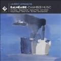 Laurent Lefrancois: Balneaire - Chamber Music