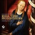 Heinrich Isaac: Missa Virgo Prudentissima