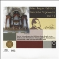 Max Reger Edition - Complete Organ Works Vol.13