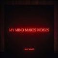 My Mind Makes Noises (Black Vinyl)