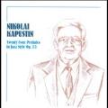 ニコライ・カプースチン/Kapustin: 24 Preludes in Jazz Style [CDBMR007149]
