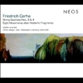Friedrich Cerha: String Quartets No.3, No.4, Eight Movements after Hoderlin Fragments