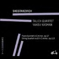 Shostakovich: Piano Quintet Op.57, String Quartet No.8