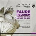 Faure: Requiem, Cantique de Jean Racine, Messe Basse