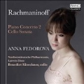 Rachmaninov: Piano Concerto No.2, Cello Sonata