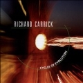 Richard Carrick: Cycles of Evolution