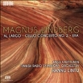Magnus Lindberg: Al Largo, Cello Concerto No.2, Era