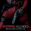 Deadpool Reloaded (More Music From Motion Picture) (Picture Vinyl)<限定盤>