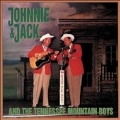 Johnnie And Jack And The Tennessee Mountain Boys