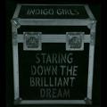 Staring Down The Brilliant Dream