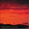 Fire in Heaven and Earth - Music of Theodore Wiprud