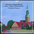 Complete Organ Works - Saxer, Duben, Schieferdecker, etc