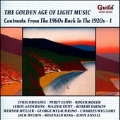 The Golden Age of Light Music - Contrasts - From the 1960s Back to the 1920s - Vol.1