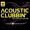 Acoustic Clubbin': the Complete Sessions