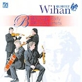 Beethoven: Early String Quartets Op.18 / Wihan Quartet
