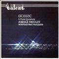 Gossec: 6 Flute Quartets / Nouveau Trio Pasquier