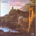 Handel in Italy -Solo Cantatas: Notte Placida e Cheta HWV.142, Un'alma Innamorata HWV.173, etc  / Emma Kirkby(S), London Baroque