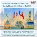 The Golden Age of Light Music - War And Peace: Light Music of the 1940s