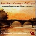 Serenity, Courage, Wisdom - A Sequence of Music and Readings for Remembrance