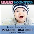 Lullaby Renditions of Imagine Dragons: Night Visions