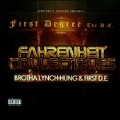 Fahrenheit Collectibles: Brotha Lynch Hung & First D.E.