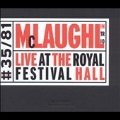 Live at the Royal Festival Hall, London