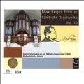 Max Reger Edition - Complete Organ Works Vol.10
