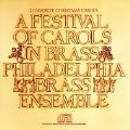 A Festival of Carols in Brass / Philadelphia Brass Ensemble