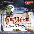 """Flim Music of Clifton Parker - Suite from """"Treasure Island"""", Seascape from """"Western Approaches"""", The Sword and the Rose, Blue Pullman, etc"""