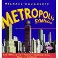 Daugherty: Metropolis Symphony / Zinman, Baltimore SO
