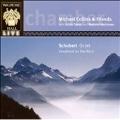 Schubert: Octet D.803, Der Hirt auf dem Felsen D.965 / Michael Collins and Friends