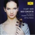 Hilary Hahn - Bach: Violin Concertos No.1, No.2, Double Concerto BWV.1043 / Hilary Hahn(vn), Jeffrey Kahane(cond),  Los Angeles Chamber Orchestra