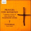 A.Levine: Prayers for Mankind - A Symphony of Prayers of Father Alexander Men