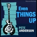 Even Things Up : Deluxe Edition