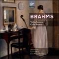Brahms: Violin Sonatas No.1-No.3, Cello Sonatas No.1, No.2, etc