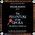 The Phantom Of The Opera (Highlights) / Original London Cast
