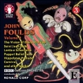 John Foulds Vol.4 - Carnival, The Vision of Dante Prelude, etc