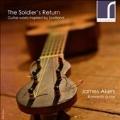 THE SOLDIER'S RETURN 兵士の帰還-スコットランドからインスパイアされたギター音楽集