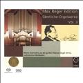 Max Reger Edition - Complete Organ Works Vol.3
