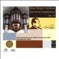 Max Reger Edition - Complete Organ Works Vol.9