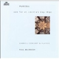 Purcell: Ode for St. Cecilia's Day 1692, My Beloved Spake, etc (7/1, 1994) / Paul McCreesh(cond), Gabrieli Consort & Players, etc