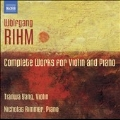 Rihm: Complete Works for Violin & Piano